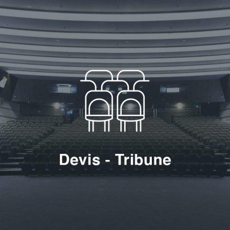 Devis - Tribune